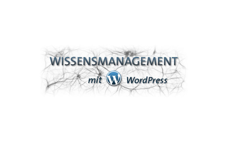 Wissensmanagement mit WordPress